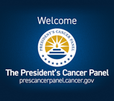 Welcome - The President's Cancer Panel
